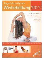 Yogalehrer Weiterbildung 2012