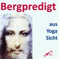 Bergpredigt aus Yoga Sicht