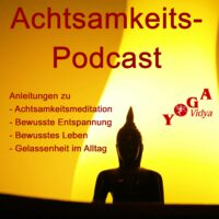 Achtsamkeit Podcast