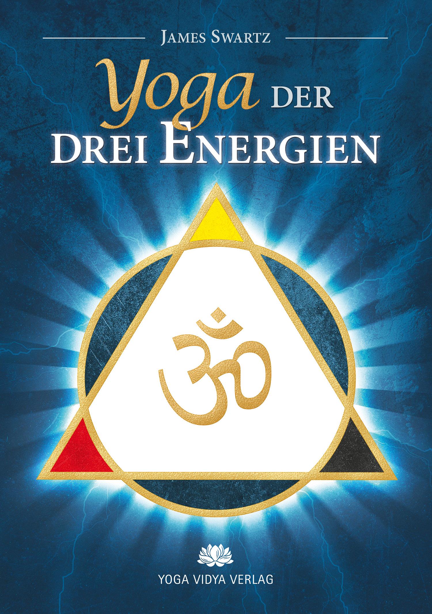 Ebook Yoga der drei Energien von James Swartz