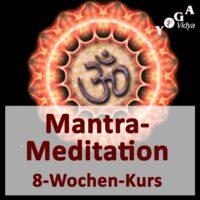 Mantra-Meditation - 8-Wochen-Kurs