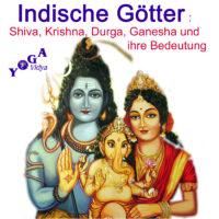 Cover Art des Shiva, Krishna, Durga Ganesha - indische Götter Podcast Podcast
