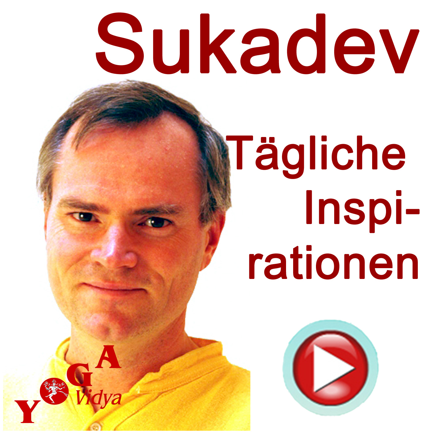 Sukadev - Tägliche Inspiration