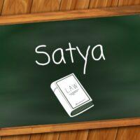 Satya heißt Wahrhaftigkeit